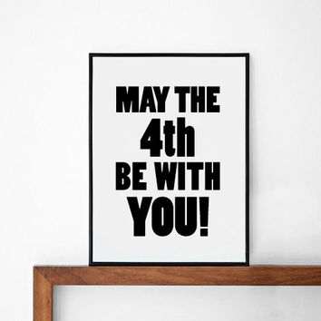 Star Wars Poster, typography art, wall decor, mottos, cinema quote, giclee art, inspiration, movie, motivational, may the fourth be with you