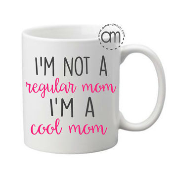 I'm a Cool Mom, Gifts for Mom