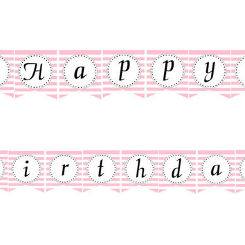 Pink and White Striped Ballet Happy Birthday Banner: INSTANT DOWNLOAD