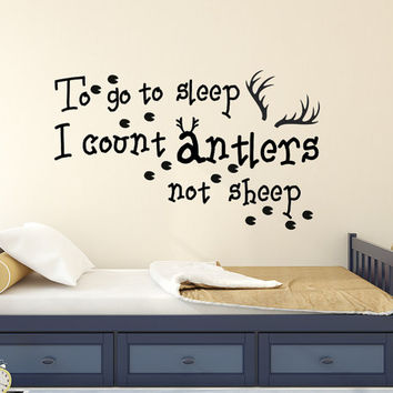 Wall Decals Quote To Go To Sleep I Count Antlers Not Sheep Vinyl Sticker Nursery Decal Kids Boys Room Bedroom Home Decor T13