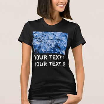 Ice Pieces and two custom texts black T-Shirt