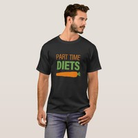 Part Time Diets Men's Basic Dark T-Shirt