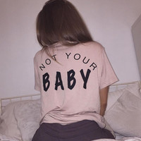 Not Your Baby Back Light Pink T Shirt