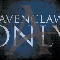 Ravenclaws Only Poster