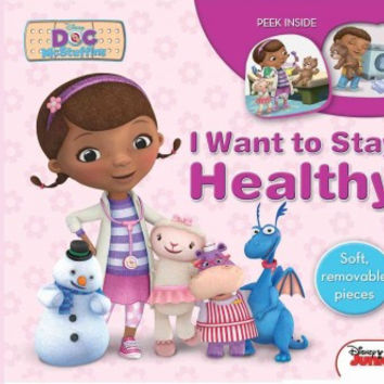 I Want To Stay Healthy (Disney Doc Mcstuffins)