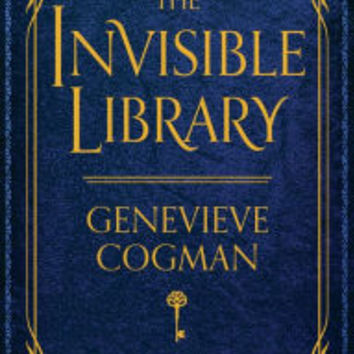 The Invisible Library (Invisible Library Series #1)