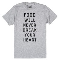 Food Will Never Break Your Heart-Unisex Heather Grey T-Shirt