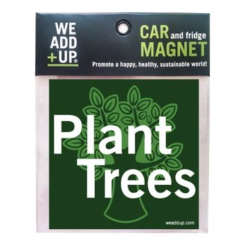 Plant Trees Magnet