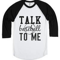 Talk baseball to me-Unisex White/Black T-Shirt