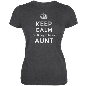 Keep Calm Going to be Aunt Dark Heather Juniors Soft T-Shirt