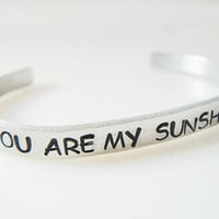 personalized, hand stamped bracelet, You are my sunshine