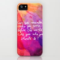 Remember who you are iPhone & iPod Case by Budi Satria Kwan