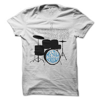 Prestige Worldwide Tshirt I T-Bagged Your Drum Set Tee Funny Step Brothers Shirts Funny Shirt Mens Womens Unisex Shirt