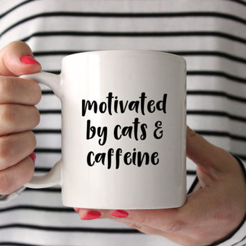 Cat Owner Gift | Cat Lover Gifts Funny | Motivated By Cats and Caffeine | Kitty Mug | Cat Cup | Cat Coffee Mug | Cat Lover Gifts for Women