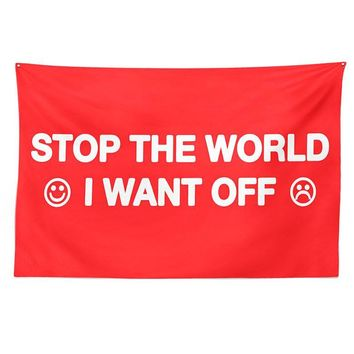 Stop The World Tapestry Banner