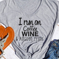 I Run On Coffee Wine & Amazon Prime T-Shirt - Bellelily