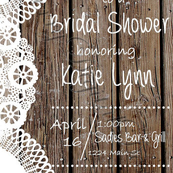 Printable Lace Rustic Shabby Chic Bridal Shower Invitation. Custom wedding , Brown & White Western Wood Wedding Shower Invitation