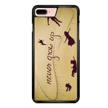Peter Pan Never Grow Up iPhone 7 Plus Case