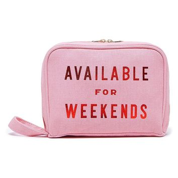 Available For Weekends Getaway Tolietries Bag