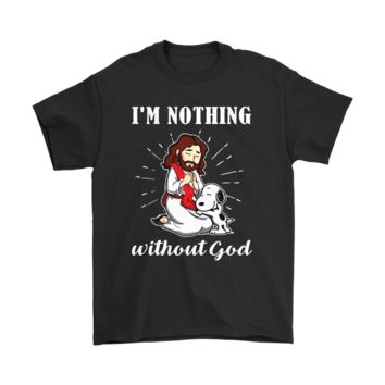 ESB3CR I'm Nothing Without God Christian Snoopy Jesus Shirts