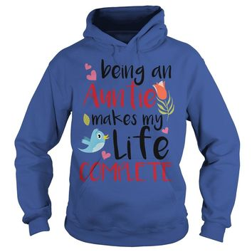 Being an aunt makes my life complete shirt Hoodie