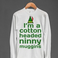 i'm a cotton headed ninny muggins t shirts