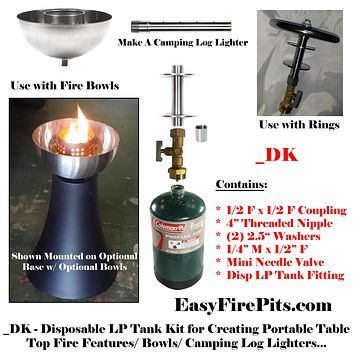 DK Universal Adjustable Disposable LP/ Propane Tank Kit for DIY Fire Tables/ Bowls/ Log Lighters or Torches