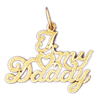 14K GOLD SAYING CHARM - I LOVE MY DADDY #9871