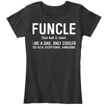 Mens Funcle Definition T Shirt Like A Dad Only Cooler Uncle Shirt