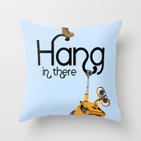 Pixar/Disney Wall-e Hang in There Throw Pillow by Teacuppiranha