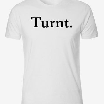 Lil Jon Turn Down For What Turnt Quote Shirt Turning Up at Lit Party