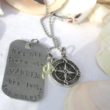 Not All Those Who Wander Are Lost Hand Stamped Necklace (4613D)