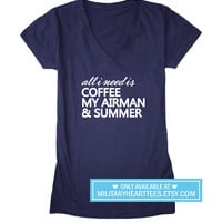 All I need is coffee my airman and summer, Air force shirt, Air force wife shirt, Air force girlfriend shirt, Air force clothing