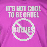 Anti bullying Tshirt - Screen Printed T-Shirt Tee Shirt T Shirt Mens Youth Kids Funny Geek