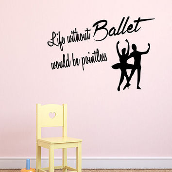 Wall Decals Dance Couple Ballet Quote Ballerina Vinyl Sticker Bedroom Decor KG6