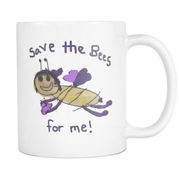 """Save the Bees for Me!"" 11oz. Mug"