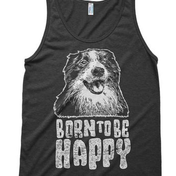 Born To Be Happy Dog Doggy Tri-Blend Tank - American Apparel Unisex Tanktop - XS S M L Xl (Color Options)