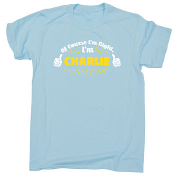123t USA Kids Of Course I'm Right I'm Charlie Funny T-Shirt Ages 3-13