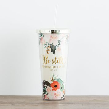 Be Still - Insulated Straw Tumbler