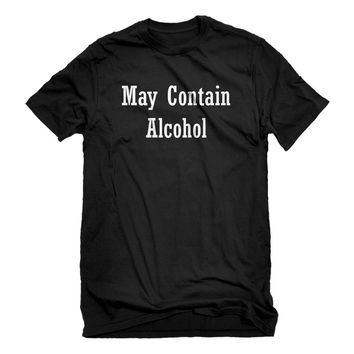Mens May Contain Alcohol Unisex T-shirt