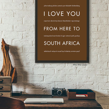 South Africa Art, Cape Town Art, South Africa Travel Poster, South Africa Print, I Love You From Here To SOUTH AFRICA, Dark Chocolate