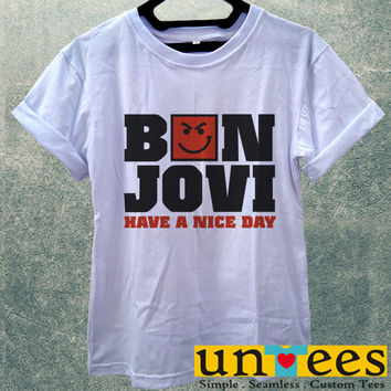 Low Price Women's Adult T-Shirt - Bon Jovi Have a Nice Day design