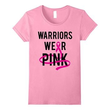 Warriors Wear Pink Breast Cancer Awareness Month T-Shirt