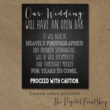 Funny Wedding SIGN Drink Open BAR sign signage shabby chic Chalkboard rustic Reception decoration Digital Print DIY Printable File jpg