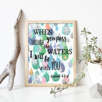 I Will Be With You, Bible Verse Wall Art ,Isaiah 43:2,  Printable Scripture, Watercolor, Christian wall decor, instant download