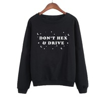 Don't Hex And Drive Crewneck Sweatshirt Goth Clothing Funy Streetwear Pullover Black White Hoodies Casual Female Tracksuit