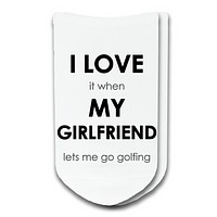 I Love My Girlfriend - Humorous Golf Socks Sold by the Pair