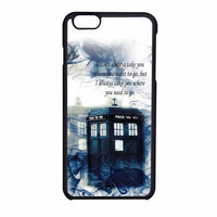 Tardis Doctor Who Police Box Smoke Quotes iPhone 6 Case