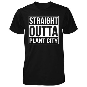 Straight Outta Plant City. Cool Gift - Unisex Tshirt