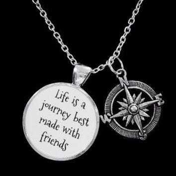 Compass Life Is A Journey Best Made With Friends Nautical Gift Necklace